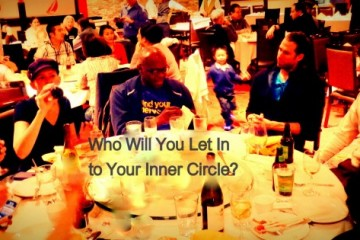 Who will you let into your inner circle?